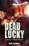 Dead Lucky (Ghosts & Magic, #1.5)