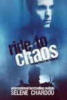 Ride to Chaos (The Rough Riders, #2)