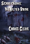 Scarecrow: The Jilted Bride