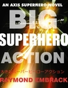Big Superhero Action