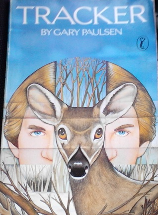 Tracker by Gary Paulsen — Reviews, Discussion, Bookclubs, Lists