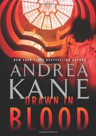 Drawn in Blood by Andrea Kane