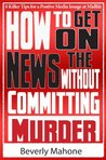 How to Get on the News without Committing Murder (Boomer World)