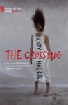 The Crossing (Blood of the Lamb, #1)