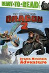 Dragon Mountain Adventure: with audio recording (How to Train Your Dragon 2)