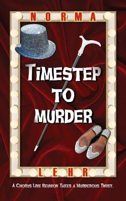 Timestep to Murder by Norma Lehr