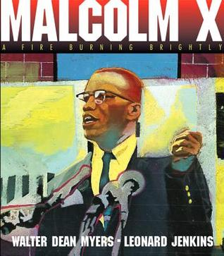 Malcolm X by Walter Dean Myers