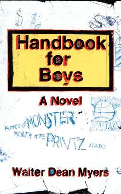 Handbook for Boys by Walter Dean Myers