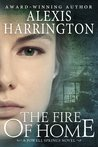 The Fire of Home (Powell Springs, #3)