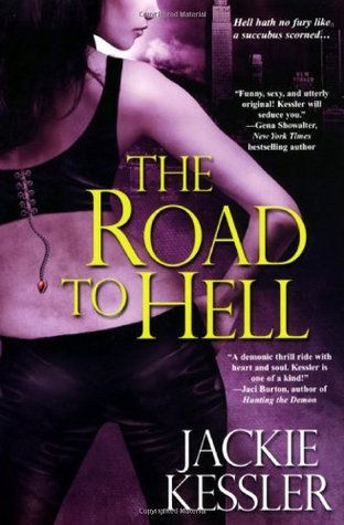 The Road to Hell by Jackie Kessler