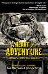A Heart for Adventure: Living A Life On Target