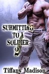 Submitting To A Soldier 2