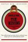 Orville Nix: The Missing JFK Assassination Film