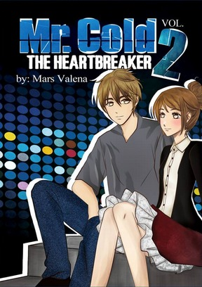 Mr. Cold: The Heartbreaker Volume 2