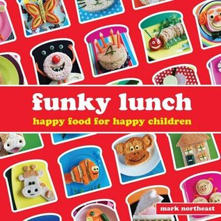 Funky Lunch by Mark Northeast