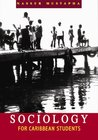 Sociology For The Caribbean Students