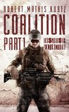 The Coalition: A Post Apocalyptic Thriller (COALITON OF THE LIVING Book 1)