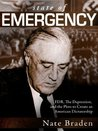 State of Emergency: FDR, The Depression, and the Plots to Create an American Dictatorship