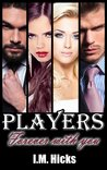 Forever With You (Players, #4)