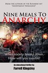 Nine Meals To Anarchy: A Prepper's Educational Thriller