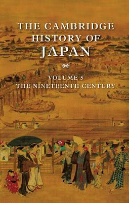 The Cambridge History of Japan: The nineteenth century