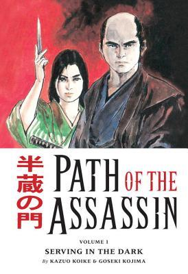 Path of the Assassin, Vol. 1 by Kazuo Koike