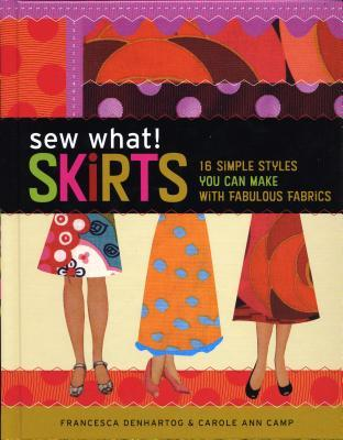 Sew What! Skirts