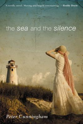 The Sea and the Silence by Peter        Cunningham