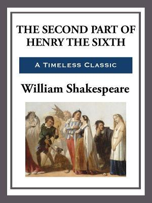 The Second Part of King Henry the Sixth