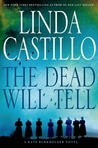 The Dead Will Tell (Kate Burkholder, #6)