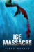 Ice Massacre (Mermaids of Eriana Kwai, #1)