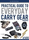 Practical Guide To Everyday Carry Gear Workbook
