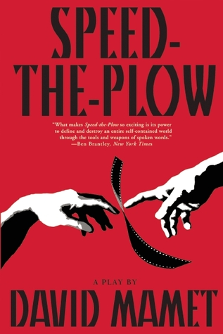 Speed-the-Plow by David Mamet