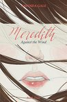 Meredith Against the Wind (Meredith, #2)