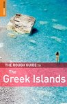 The Rough Guide to Greek Islands (Rough Guide Travel Guides)