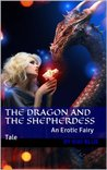 The Dragon and the Shepherdess: An Erotic Fairy Tale