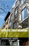 Aspects: First Haunting (Aspects, #1)