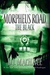 The Black (Morpheus Road, #2)