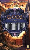 Gods of Manhattan (Gods of Manhattan, #1) by Scott Mebus