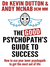 The Good Psychopath's Guide...