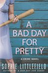 A Bad Day for Pretty (Bad Day, #2)