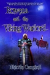 Rowena and the Viking Warlord (Land's End, #3)