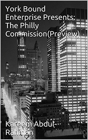 York Bound Enterprise Presents: The Philly Commission(Preview)