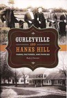 Gurleyville and Hanks Hill: Farms, Factories and Families
