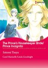 The Prince's Housekeeper Bride/Prince Incognito (Harlequin comics)
