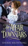 An Affair Downstairs (Thornbrook Park, #2)