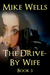 The Drive-By Wife, Book 3