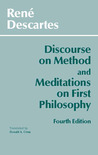 Discourse on Method and Meditations on First Philosophy by René Descartes