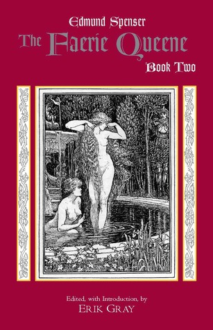 The Faerie Queene, Book Two by Edmund Spenser
