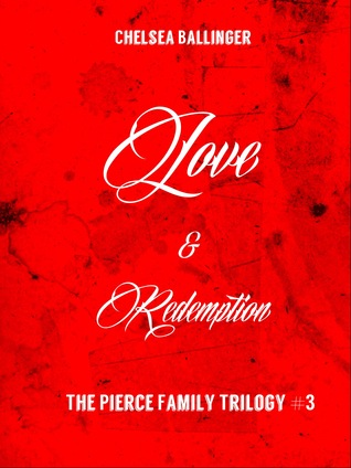 Love and Redemption (The Pierce Family Trilogy #3)